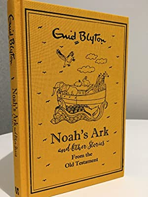 Noah's Ark and other Stories from the Old Testament - Enid ...